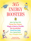 365 Energy Boosters Juice Up Your Life, Thump Your Thymus, Wiggle as Much as Possible, Rev Up with Red, Brush Your Body, Do a Spinal Rock, Pop a Pumpkin Seed by Susannah Seton eBook